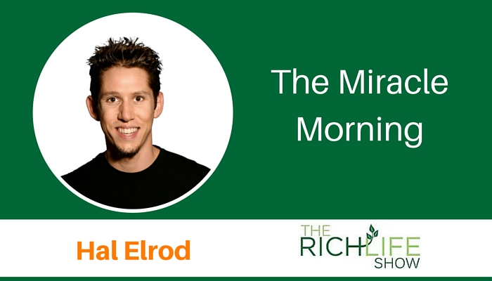 the miracle morning with hal elrod the richlife show. Black Bedroom Furniture Sets. Home Design Ideas